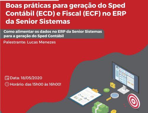 Webinar   Boas práticas para geração do Sped Contábil (ECD) e Fiscal (ECF) no ERP da Senior Sistemas