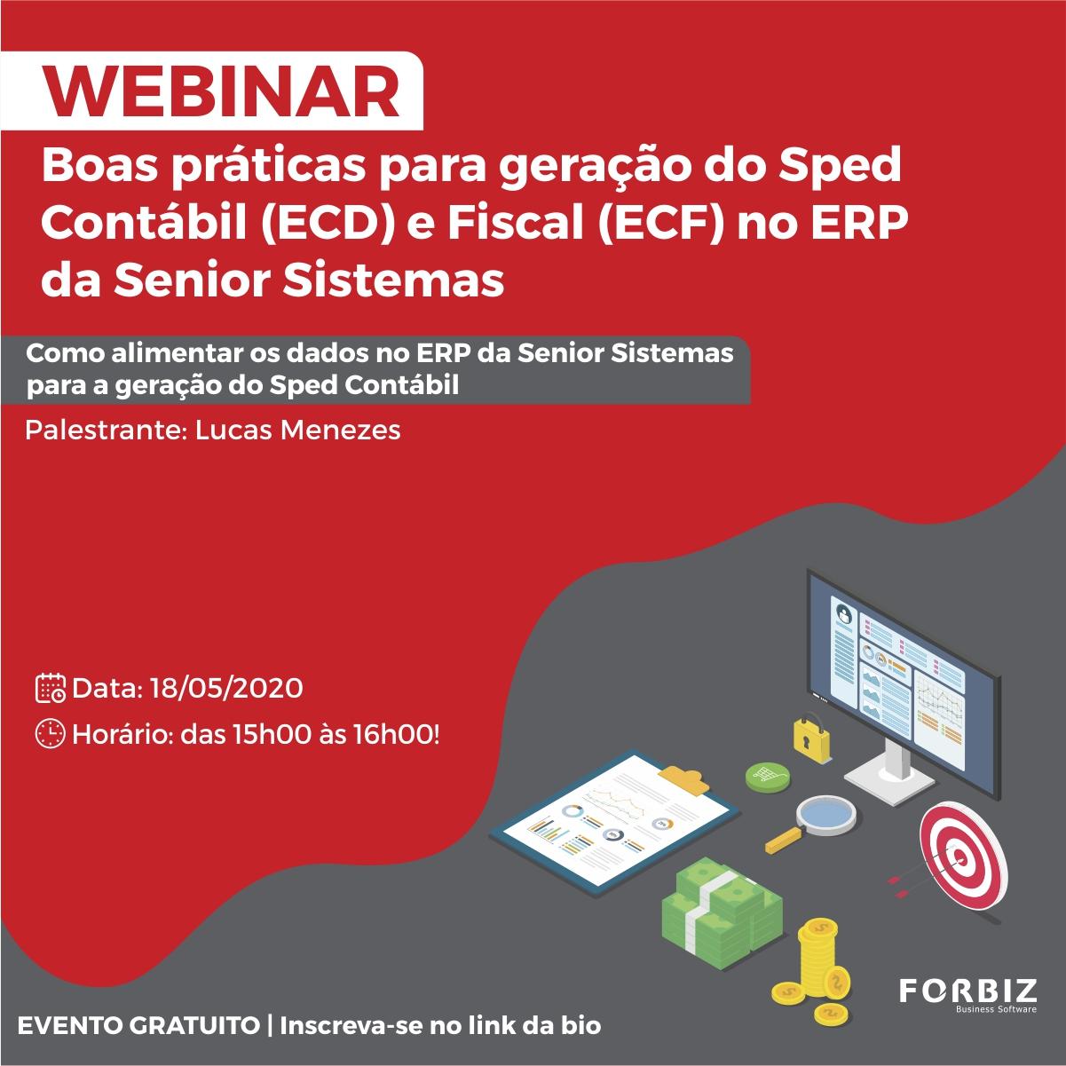 Boas práticas para geração do Sped Contábil (ECD) e Fiscal (ECF) no ERP da Senior Sistemas
