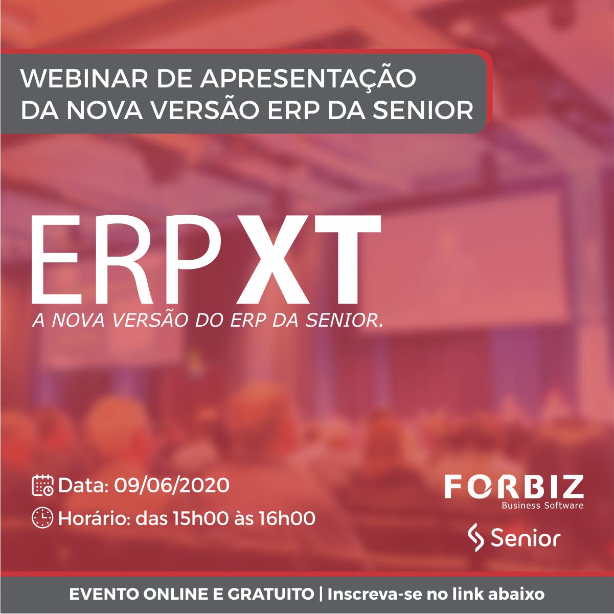 WEBINAR ERP XT nova versão do ERP da Senior