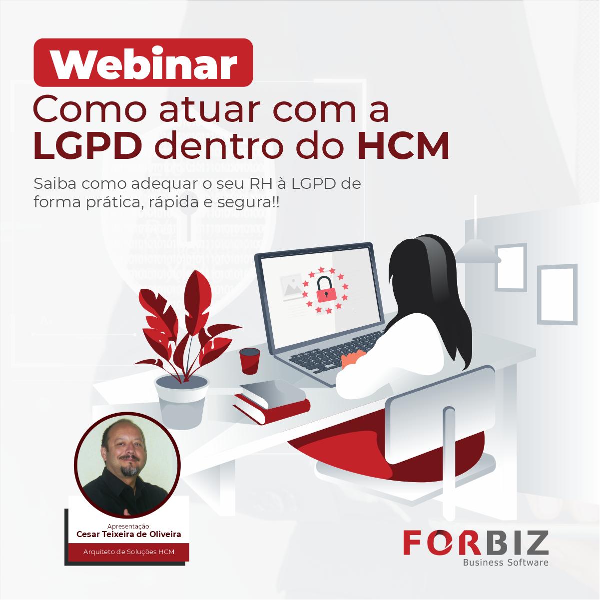 https://forbiz.com.br/webinar-como-atuar-com-a-lgpd-dentro-do-hcm